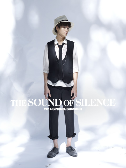 2014 SPRING/SUMMER THE SOUND of SILENCE